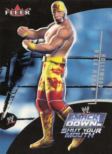 2002 WWE Fleer Smackdown Shut Your Mouth
