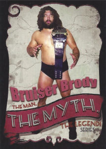 2020 Bruiser Brody The Man, The Myth, The Legend! Series